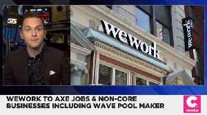 News video: WeWork Will Cut Jobs and Several Side Businesses