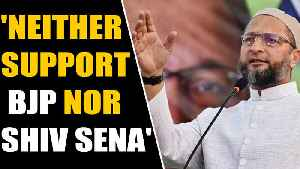 Owaisi hits out at BJP-Shiv Sena  | OneIndia News [Video]