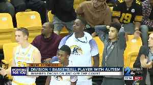 Division 1 basketball player with autism inspires many [Video]