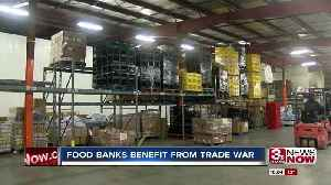 Food banks benefit from trade war with China [Video]