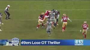 49ers Lose OT Thriller [Video]