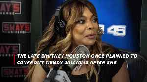 Whitney Houston planned Wendy Williams confrontation [Video]