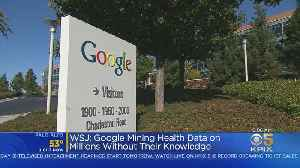 Google Reportedly Collecting Health Data On Millions Of Americans [Video]