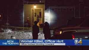 Woman Killed, Officer Injured In Shootout With Loveland Police [Video]