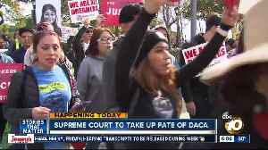 News video: US Supreme Court to take up DACA issue