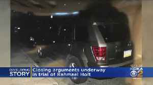 Closing Arguments Presented In Rahmael Holt Trial [Video]