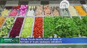 Whole Foods Recalls 70 Items Due To Possible Listeria Contamination [Video]