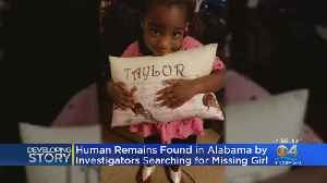 Human Remains Found In Alabama By Investigators Searching For Missing Girl [Video]