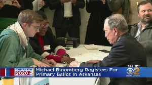 Michael Bloomberg Registers For Arkansas Primary [Video]