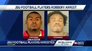 JSU football players face robbery charges [Video]