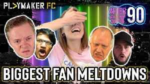 After 90 | From Angry Gooners to Goldbridge - The Biggest Fan Meltdowns [Video]