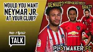 Two-Footed Talk | The trouble with Neymar: Footballing genius or overhyped brat? [Video]