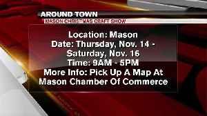 Around Town - Mason Christmas Craft Show - 11/13/19 [Video]