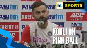 Ind vs Ban | 'Pink ball swings lot more compared to red ball': Virat Kohli [Video]