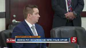 Judge to decide if outside jury will hear Metro police officer's murder trial [Video]