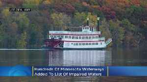 Hundreds Of Minnesota Waterways Added To List Of Impaired Waters [Video]