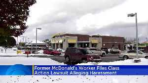 News video: Former McDonald's Worker Files Class-Action Lawsuit Over Sexual Harassment