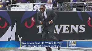 Ray Lewis Wants To Play With Ravens QB Lamar Jackson [Video]