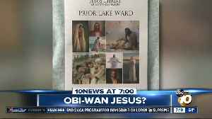 Church used Obi-Wan Kenobi instead of Jesus on a bulletin? [Video]