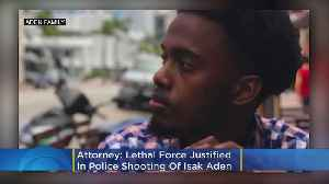 Lethal Force Justified In Police Shooting Of Isak Aden [Video]