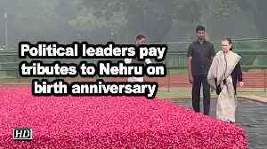 Political leaders pay tributes to Nehru on birth anniversary [Video]