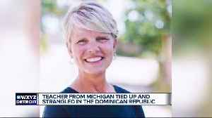 Michigan teacher found strangled to death with feet and hands bound in Dominican Republic [Video]