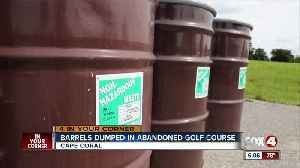 Barrels dumped at abandoned golf course in Cape Coral [Video]