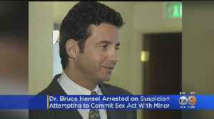 Former TV Correspondent Dr. Bruce Hensel Taken Into Custody By LAPD Juvenile Division Investigators [Video]