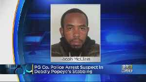 Police Arrest Suspect Wanted In Deadly Stabbing At Popeyes Restaurant In Prince George's County [Video]