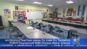 Teachers Union To Vote On Tentative Agreement With Chicago Public Schools [Video]