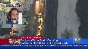 Broken Water Main Causing Backups On SB 41 In Highland Park [Video]