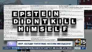 Rep. Gosar tweeting hidden messages about Epstein? [Video]