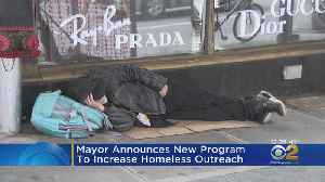 Mayor Announces New Program To Increase Homeless Outreach [Video]
