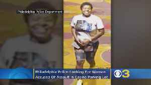 62-Year-Old Woman's Arm Broken During Assault In Rivers Casino Philadelphia Parking Lot [Video]
