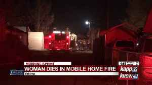 Yakima woman dies in mobile home fire [Video]