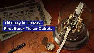 This Day in History: First Stock Ticker Debuts [Video]