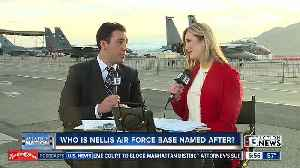 Man behind name of Nellis AFB [Video]