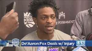 De'Aaron Fox Deals With Injury [Video]