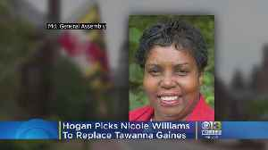 Hogan Picks Nicole Williams To Replace Former Del. Tawanna Gaines Who Resigned Amid Wire Fraud Charge [Video]