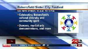 Bakersfield Sister City Gardens Festival to celebrate cultural diversity and community spirit [Video]