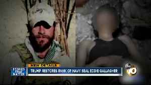 Trump restores rank of San Diego Navy SEAL [Video]
