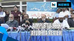 Ayodhya verdict: AIMPLB to move SC for review; VHP says 'decision final' [Video]
