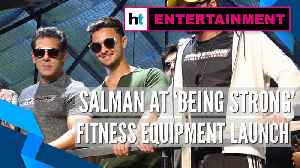 Salman Khan launches 'Being Strong' fitness equipment in Mumbai [Video]