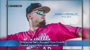 Twins Prospect Ryan Costello Found Dead In New Zealand [Video]