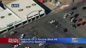 Reports Of 3 People Shot At Oklahoma Walmart [Video]