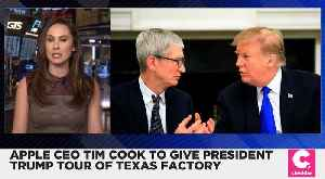 News video: Apple CEO Tim Cook Will Give President Trump a Tour of Texas Factory