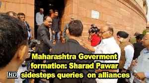 Maharashtra Goverment formation: Sharad Pawar sidesteps queries  on alliances [Video]
