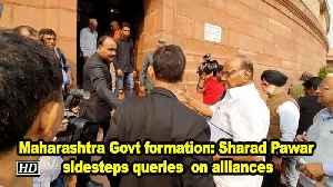 Maharashtra Govt formation- Sharad Pawar sidesteps queries  on alliances [Video]