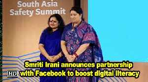 WCD minister Smriti Irani announces partnership with Facebook to boost digital literacy [Video]