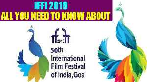 IFFI 2019 set to begin from tomorrow in Goa's Panjim, here's all you need to know about the fest [Video]